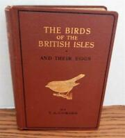 The Birds Of The British Isles And Their Eggs by T.A. Coward 1920-1936