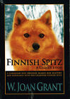 Finnish Spitz, A Closer Look by W Joan Grant, Book/Illustrated