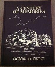 A Century Of Memories 1883-1983 Okotoks Alberta Sheep River Calgary