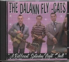 The Dalann Fly-Cats - ''A Different Saturday Night Thrill'' (CD Album)