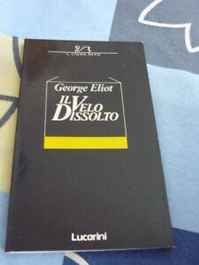 Il velo dissolto George Elliot