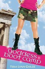 Goddess Boot Camp (Oh. My. Gods.), Childs, Tera Lynn, Good Condition, Book
