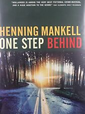 ONE STEP BEHIND BY HENNING MANKELL *FIRST THUS*