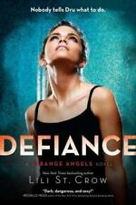 Defiance (Strange Angels, Book 4) by St. Crow, Lili