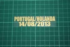 Portugal match amical 2013 Accueil Shirt Match Details PORTUGAL Vs Holanda
