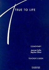True to Life Elementary Teacher's book: English for Adult Learners
