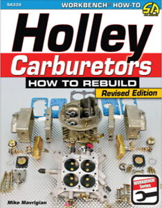 How To Rebuild Holley Carburetors - Book SA330