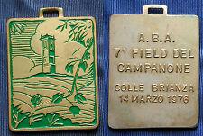 MEDAGLIA A.B.A. 7° FIELD DEL CAMPANONE - COLLE BRIANZA 1976 - LECCO -