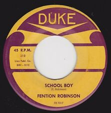 "FENTION ROBINSON - ""SCHOOL BOY"" b/w ""AS THE YEARS GO BY"" on DUKE (VG++)"