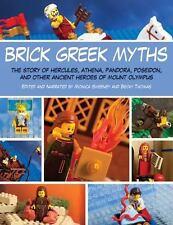 Brick Greek Myths : The Stories of Hercules, Athena, Pandora, Poseidon, and...