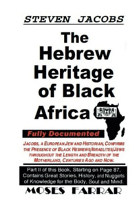 The Hebrew Heritage of Black Africa - Steven Jacobs, Moses Farrar