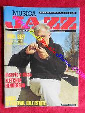 Rivista MUSICA JAZZ 6/1988 Paul Bley Charles Delaunay Giovanni Tommaso No cd