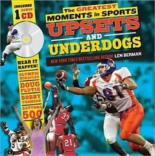 The Greatest Moments in Sports: Upsets and Underdogs by Len Berman (Mixed media product, 2012)