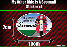 my other ride is a Scomadi Sticker x1 Funny, Scooter, Mod, Nos, Tl200 Tl125 Tl50