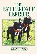 The Patterdale Terrier by Sean Frain - Softcover