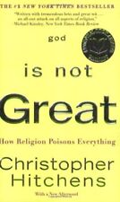 God Is Not Great: How Religion Poisons Everything-Christopher Hitchens