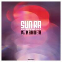 Sun Ra and His Arkestra Jazz in Silhouette 180G Vinyl LP Record - Hours After