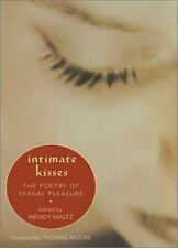 Intimate Kisses: The Poetry of Sexual Pleasure