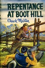 Martin, Chuck REPENTANCE AT BOOT HILL 1951 Hardback BOOK