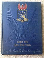 1943 WALNUT RIDGE BASIC FLYING SCHOOL YEARBOOK, WALNUT RIDGE, AR, WORLD WAR II