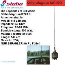 STABO Magnum K-220 PL Antennenstahler 140cm TOP Performance CB FUNK ANTENNE 5/8