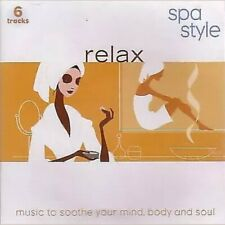 Various Artists : Relax - Spa Style: Music to Soothe Your CD