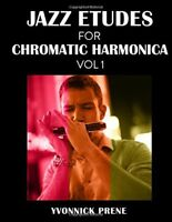 Jazz Etudes for Chromatic Harmonica : + Audio Examples by Yvonnick Prene...