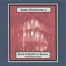 Bunk Johnson / Sidne - Jazz Nocturne 2: Bunk & Bechet In Boston [New CD]
