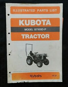 1982 GENUINE KUBOTA B7100D B7100P TRACTOR PARTS CATALOG MANUAL VERY GOOD SHAPE