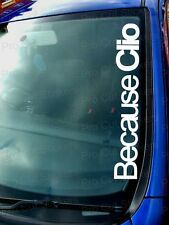 Because CLIO Car Stickers Decals Window Bumper Windscreen Renault Williams