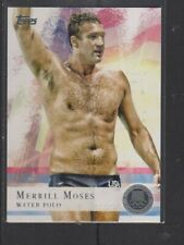 MERRILL MOSES - 2012 OLYMPICS WATER POLO - SILVER MEDAL BASE -  TOPPS #82