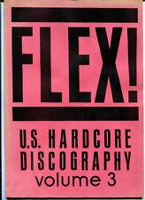 Flex!  U.S.Hardcore Discography  (Fanzine)  Volume 3