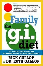 The Family G.I. Diet: The Healthy, Green-Light Way