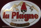 SK1196 - INSIGNE SKI SAP LA PLAGNE SAISON 1994-95