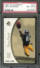 1999 SP AUTHENTIC 107 TROY EDWARDS RC FIRST ROUND DRAFT PICK PSA 8