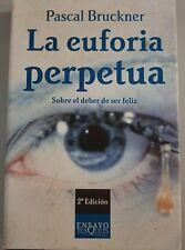La Euforia Perpetua / Sobre el deber de ser feliz de Pascal Bruckner, en Espanol