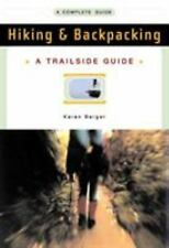 Trailside Guides: Hiking and Backpacking 0 by Karen Berger (2003, Paperback, Rev
