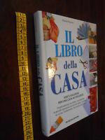 LIBRO:PATRIZIA ROGNONI -  IL LIBRO DELLA CASA-  DE VECCHI EDITORE