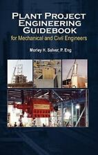 Plant Project Engineering Guidebook for Mechanical and Civilplant Project Engine