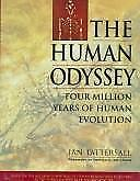 NEW - The Human Odyssey: Four Million Years of Human Evolution