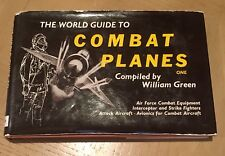 The World Guide To Combat Planes - 1st Edition - William Green
