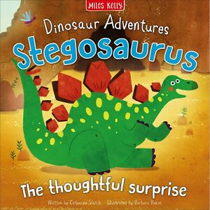 STEGOSAURUS: THE THOUGHTFUL SURPRISE- BRAND NEW Picture Book