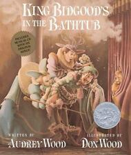 King Bidgood's in the Bathtub by Audrey Wood (2005, Mixed Media)