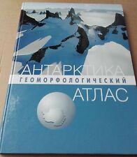 THE ANTARCTIC GEOMORPHOLOGIC ATLAS 2011, edition in Russian