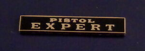 PISTOL EXPERT Gold on Black Uniform Commendation Award Bar Pin