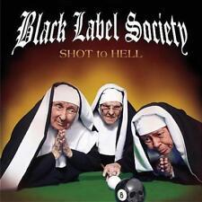 Shot To Hell von Black Label Society (2007)
