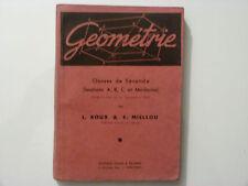GÉOMÉTRIE / CLASSES DE SECONDE / ROUX - MIELLOU  / 1947