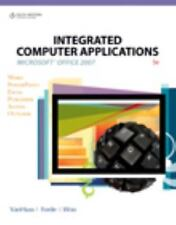 Integrated Computer Applications microsoft office 2007 VanHuss, Forde, Woo