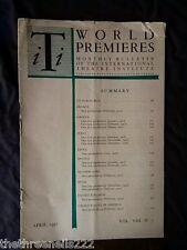 INTERNATIONAL THEATRE INSTITUTE WORLD PREMIER - APRIL 1957 VOL 8 #7