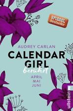 Berührt / Calendar Girl Bd. 2 von Audrey Carlan (2016, Taschenbuch)